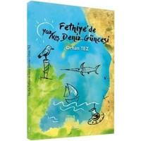 Fethiye'De Yaz Kış Deniz Güneşi-Orhan Tez