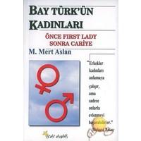 Bay Türk'Ün Kadınları-M. Mert Aslan