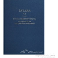 Patara 5.1 Patara Terrakottaları Hellenistik Ve Erken Roma Dönemleri (Ciltli)-Gül Işın