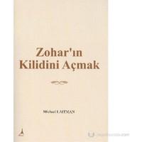 Zohar'In Kilidini Açmak-Michael Laitman