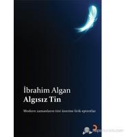 Algısız Tin-İbrahim Algan