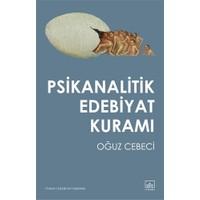 Psikanalitik Edebiyat Kuramı-Oğuz Cebeci