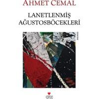 Lanetlenmiş Ağustosböcekleri - Ahmet Cemal