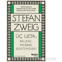 Üç Usta:Balzac,Dıckens,Dostoyevski - Stefan Zweig