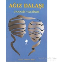 Ağız Dalaşı-Tanasis Valtinos