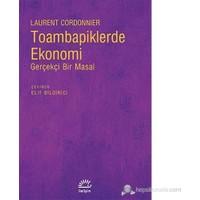 Toambapiklerde Ekonomi - Gerçekçi Bir Masal-Laurent Cordonnier