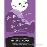 Bir Hava Taarruzu Sırasında Barış Üzerine Düşünceler-Virginia Woolf