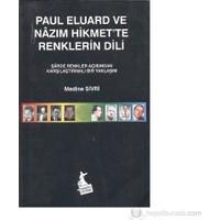 Paul Eluard Ve Nazım Hikmet'te Renklerin Dili