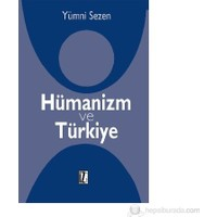 Hümanizm Ve Türkiye-Yümni Sezen