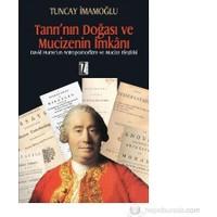 Tanrı'nın Doğası ve Mucizenin İmkanı David Hume'un Antropomorfizm ve Mucize Eleştirisi (Tanrı'nın