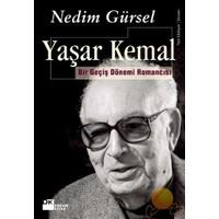Yaşar Kemal - Bir Geçiş Dönemi Romancısı
