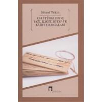 Eski Türklerde Yazı Kağıt Kitap Ve Kağıt Damgaları