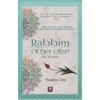 """Rabbim Ol Der Olur """"Kun Fe Yekun"""""""