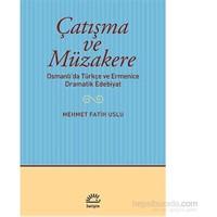 Çatışma ve Müzakere- Osmanlı'da Türkçe ve Ermenice Dramatik Edebiyat