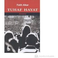 Tuhaf Hayat-Fatih Alkar