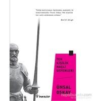 Tek Kişilik Haçlı Seferleri-Ünsal Oskay