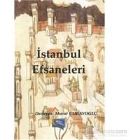 İstanbul Efsaneleri-Murat Uhrayoğlu