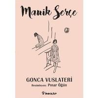 Manik Serçe-Gonca Vuslateri