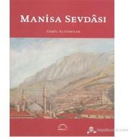 Manisa Sevdâsı-Cemil Altınbilek