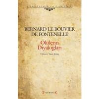 Ölülerin Diyalogları-Bernard Le Bouvier De Fontenelle