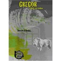 Gregor: Evdeki Gergedan