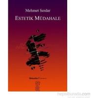 Estetik Müdahale-Mehmet Serdar