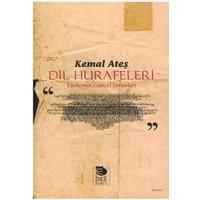 Dil Hurafeleri - Türkçenin Güncel Sorunları