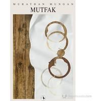 Mutfak-Murathan Mungan