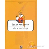 Ah Mine'l - Aşk - İskender Pala