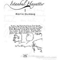 İstanbul Hayattır 1-Refik Durbaş