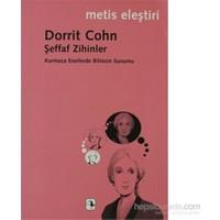 Şeffaf Zihinler-Dorrit Cohn