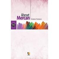 Anlamı Yordum-Ahmet Mercan