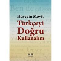 Türkçeyi Doğru Kullanalım-Hüseyin Movit
