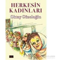 Herkesin Kadınları-Oktay Güzeloğlu