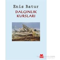 Dalgınlık Kursları-Enis Batur