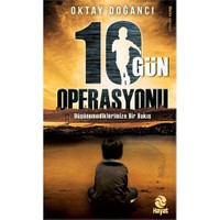 10 Gün Operasyonu-Oktay Doğancı