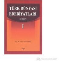 Türk Dünyası Edebiyatları-Orhan Söylemez