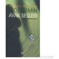 Gölgemin Ayak Sesleri-Ahmet Mercan