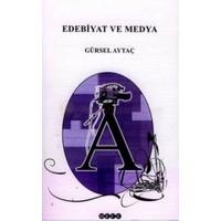 Edebiyat Ve Medya-Gürsel Aytaç