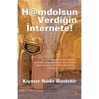 H@Amdolsun Verdiğin İnternete!-Kıymet N. Bindebir