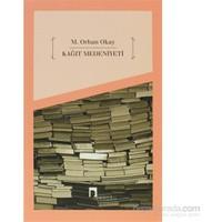 Kağıt Medeniyeti-M. Orhan Okay