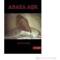 Abaza Aşk-Kutsal Yazar
