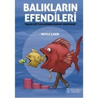Balıkların Efendileri - (Balık Çiftliklerinin Hukuk Serüveni)
