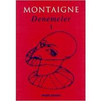 Denemeler 1-Michel De Montaigne