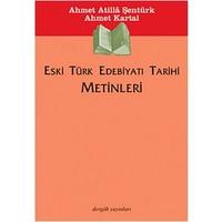 Eski Türk Edebiyatı Tarihi Metinleri-Ahmet Kartal