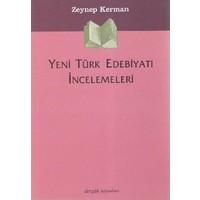 Yeni Türk Edebiyatı İncelemeleri-Zeynep Kerman