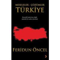 Meseleler, Çözümler - Türkiye-Feridun Öncel