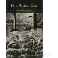 Derin (N)Akışlı Sular-Mustafa Aydoğan