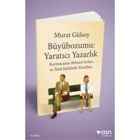 Büyübozumu:Yaratıcı Yazarlık - Murat Gülsoy