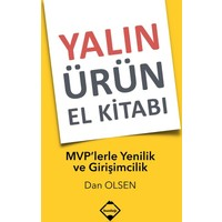 Yalın Ürün El Kitabı: MVP'lerle Yenilik ve Girişimcilik